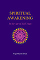Spiritual Awakening in the Age of Kali Yuga 2018