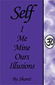 Self - I, Me, Mine, Ours - Illusions 2002